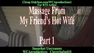 Massage From My Friends Hot Wife Part 1